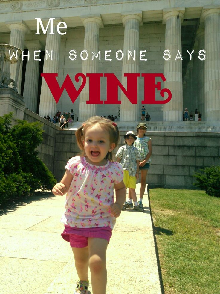 When Someone Says Wine