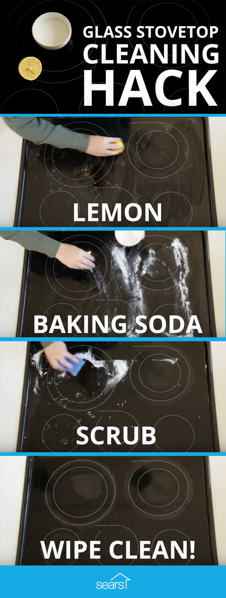 Stovetop Cleaning Hack Tested: clean with lemon and baking soda. This stovetop cleaning hack doesn't even require a cleaner — just lemon juice and baking soda. Baking soda seems to work for pretty much anything, so we're testing it to find out if it makes your stovetop sparkle. Visit the Sears Home Services blog now to watch the video and see if it really works!