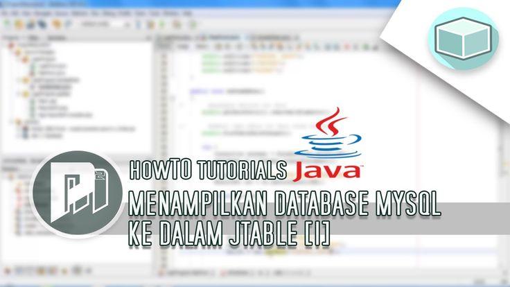 #7 Project Masunduh2 - Menampilkan Seluruh Data Database Mysql ke Dalam JTable Type 1(Program Java Dengan Netbeans).