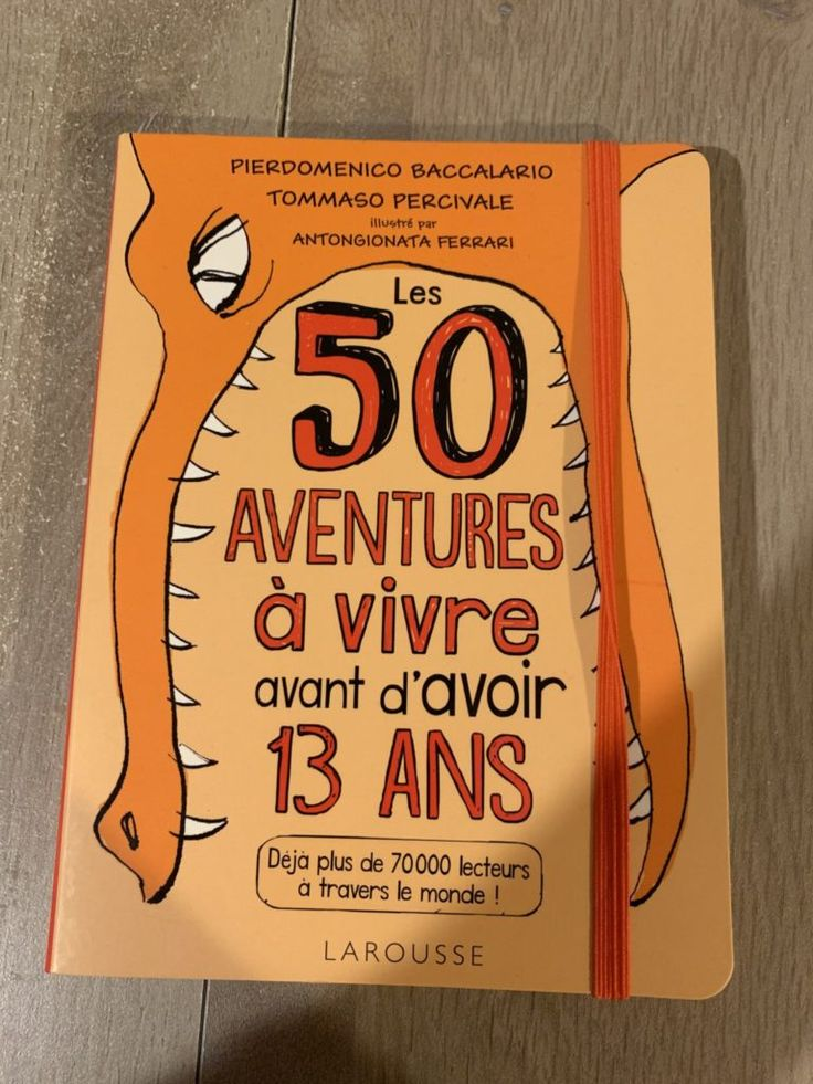 50 adventures to live before turning 13: a book for resourceful and creative teens! – Teen Zen