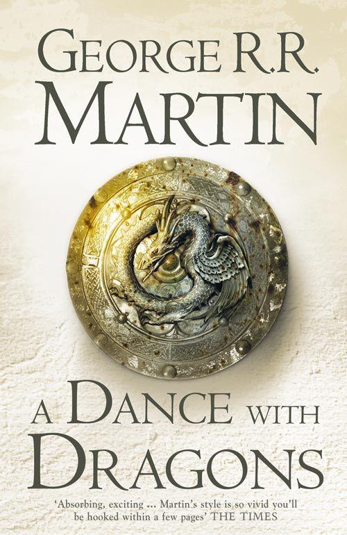 A dance with dragons, Canción de hielo y fuego V, George R.R. Martin