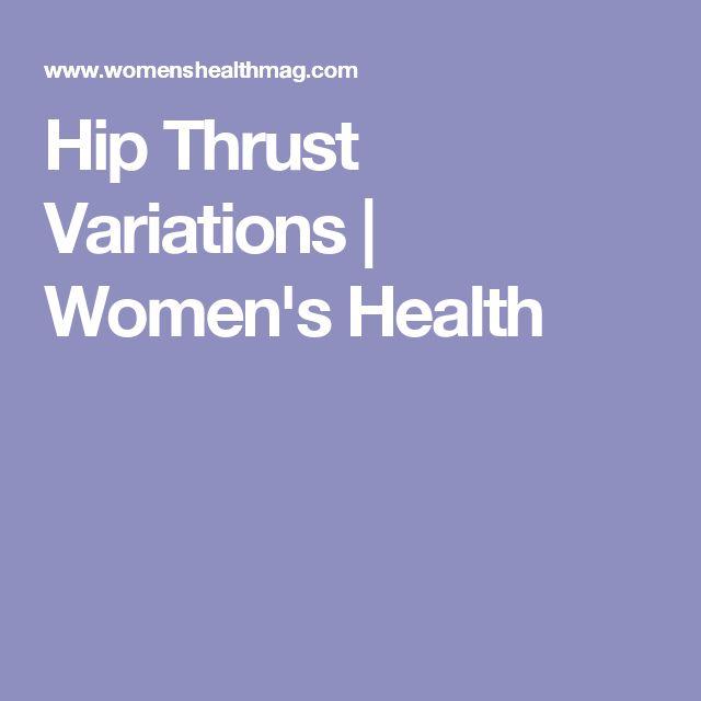 Hip Thrust Variations | Women's Health