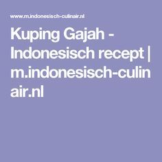 Kuping Gajah - Indonesisch recept | m.indonesisch-culinair.nl