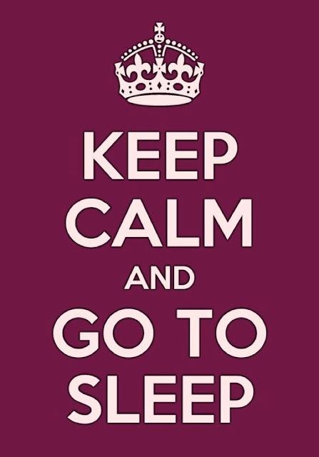 More Than Sayings: Keep calm and go to sleep