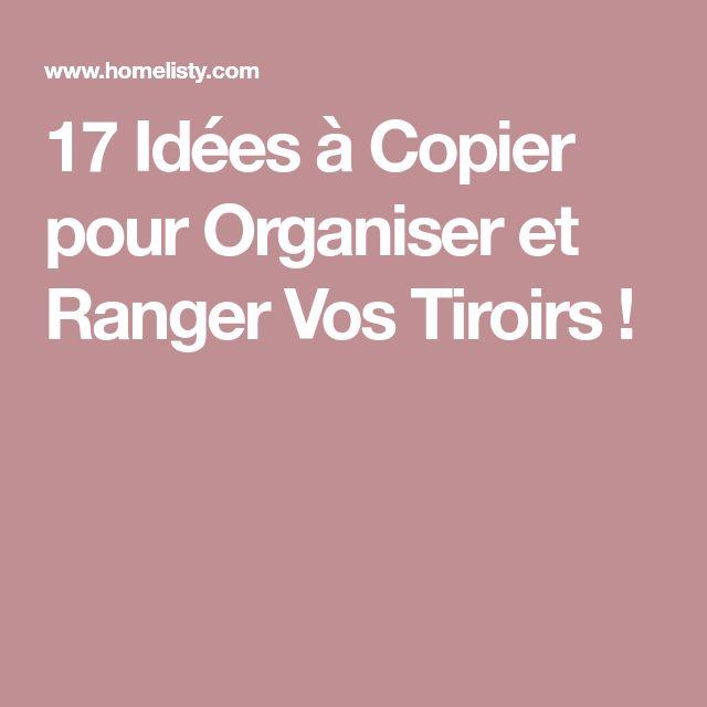 17 Idées à Copier pour Organiser et Ranger Vos Tiroirs !