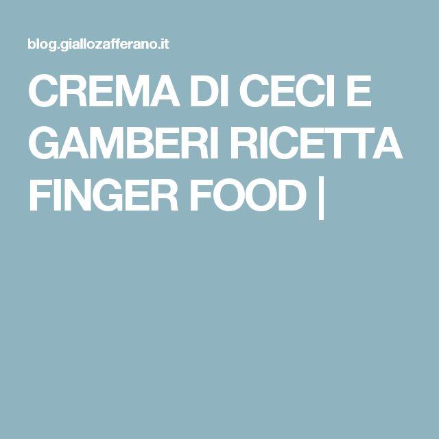 CREMA DI CECI E GAMBERI RICETTA FINGER FOOD |