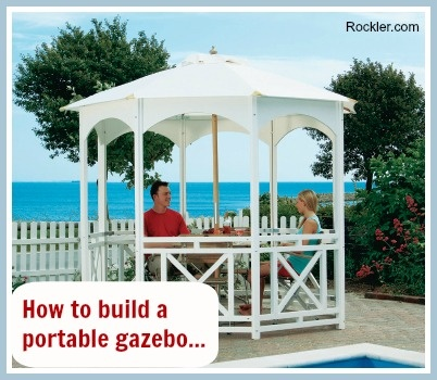 How to Build a Portable Gazebo as a Summer Project - Rockler.com