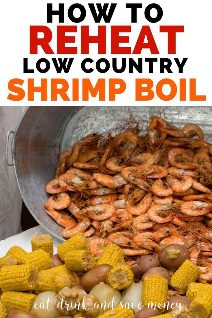 How To Repurpose A Shrimp Boil Feast Low Country Boil Recipe Eat Drink And Save Money Recipe Low Country Boil Recipe Boiled Food Shrimp Boil