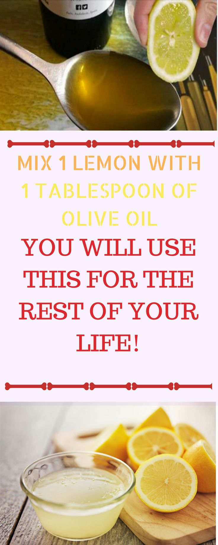 Mix 1 Lemon With 1 Tablespoon Of Olive Oil And You Will Use This For The Rest Of Your Life!