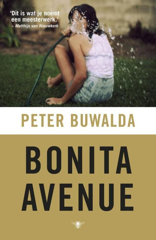 Bonita Avenue   Peter Buwalda  Meesterlijk geschreven! IJzig heldere scenes, scherpe kantjes en intiem verraad. Het verhaal boeit me niet, maar de verwoording des te meer.