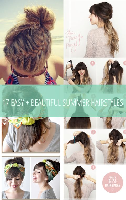 17 Easy + Beautiful Summer Hairstyles.Omg I looked at this and it has a bunch of cute hair please pin and look