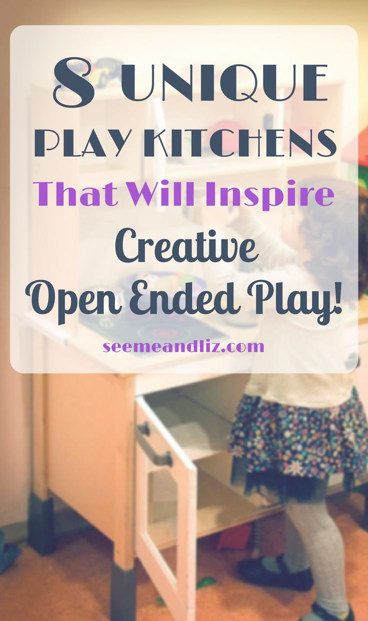 "These aren't your ordinary kids play kitchens!  You won't hear ""I'm bored"" anymore when the kids start playing with one of these! Click to see all 8 and find out why they are great for language development and learning! #learningthroughplay #kidstoys #kidsactivities"