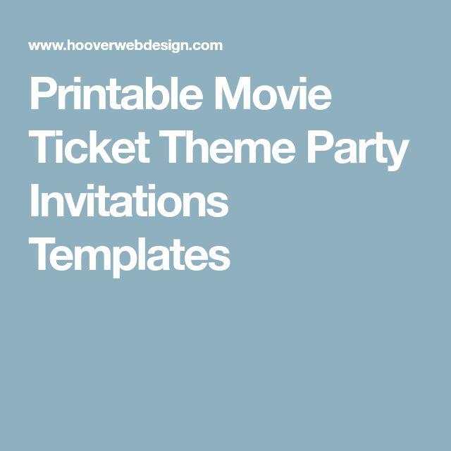 Ponad 25 najlepszych pomysłów na Pintereście na temat Movie ticket - movie ticket invitation template free printable