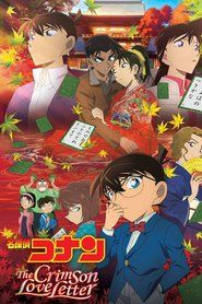 Nonton Film Detective Conan: Crimson Love Letter Streaming HD Online Subtitle Indonesia