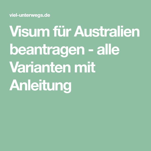 Visum für Australien beantragen - alle Varianten mit Anleitung