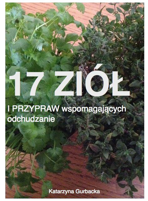 17 ziol wspomagających odchudzanie katarzyna gurbacka