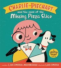 Book Charlie Piechart And The Case Of The Missing Pizza Slice by Marilyn Sadler