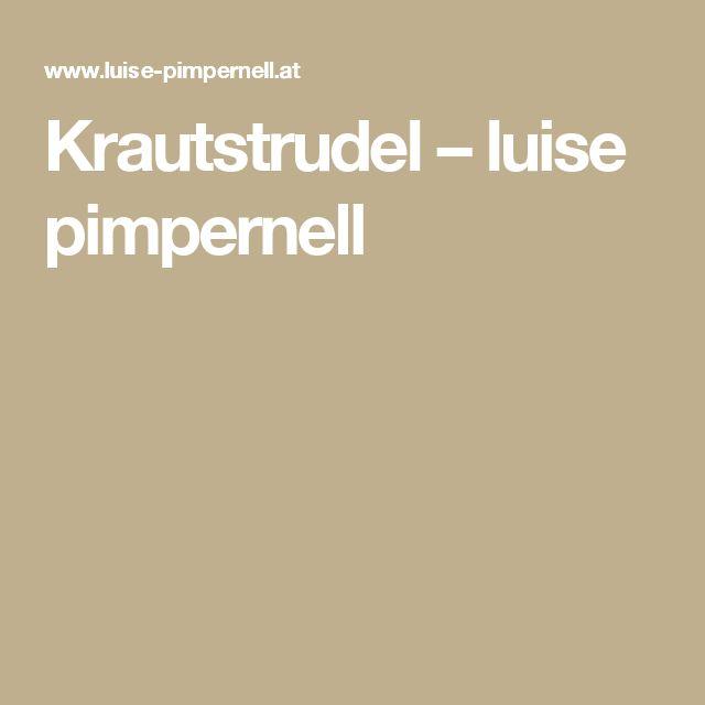 Krautstrudel – luise pimpernell