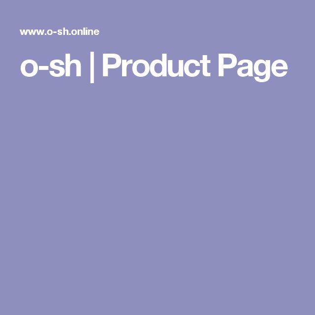 o-sh | Product Page