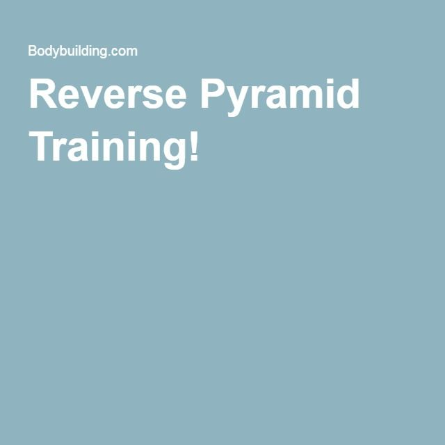 Reverse Pyramid Training!