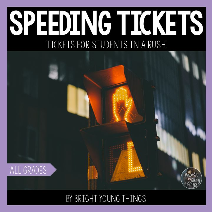 Do you have students who rush through their work just to get it done? Introducing Speeding Tickets designed for these students in a rush. Various templates suitable for colour or black and white printing. #teachers #brightyoungthings #tpt #teacherspayteachers