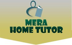 Home Tutor Registration for Ghaziabad, Noida, Delhi and Gurgaon :: Mera Home Tutors