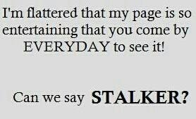 Stop Stalking me Matthew Turner AND Judy Turner-Fitzell!