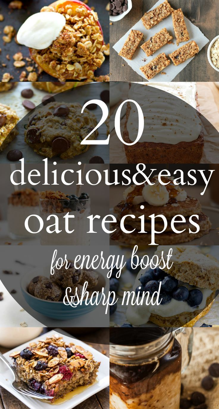 20 delicious&easy oat recipes for energy boost&sharp mind