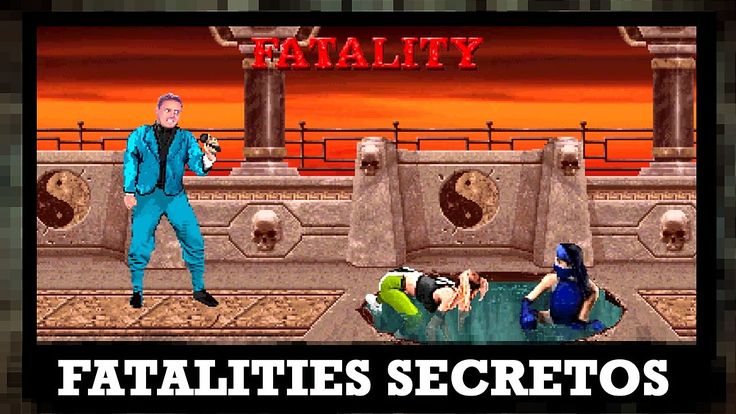 Fatalities secretos Mortal Kombat