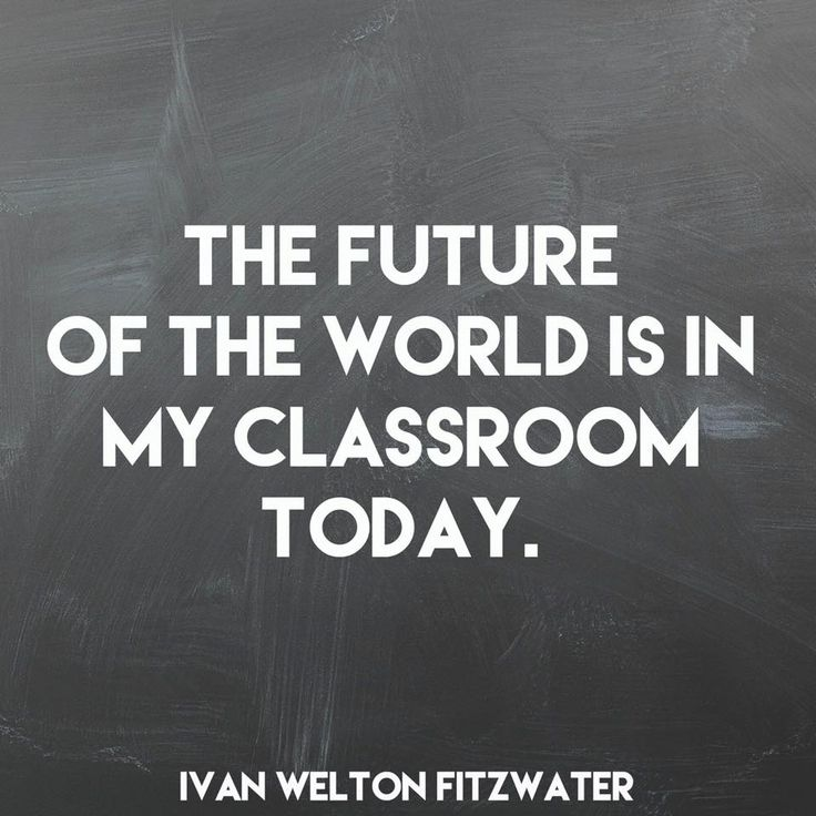 The future of the world is in your classroom today. #TeacherTruth #TeacherAppreciation: