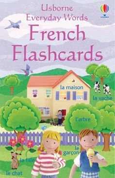 Everyday Words French flashcards  Great learning resources for young children. 50 flashcards to help children master simple vocabulary. The cards can be used to play games, for self-testing, or simply be propped up around the house or classroom as useful reminders. Other titles in this series include: Everyday Words Flashcards Everyday Words Spanish Flashcards Everyday Words Irish Flashcards