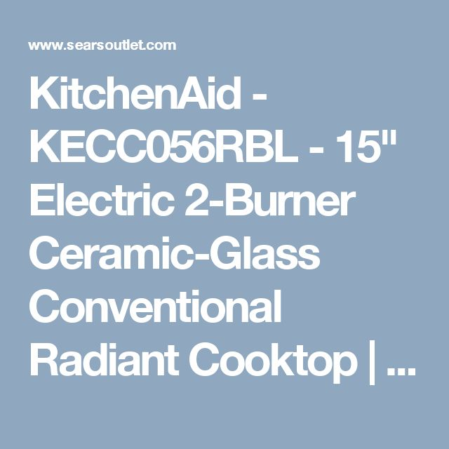 """KitchenAid - KECC056RBL - 15"""" Electric 2-Burner Ceramic-Glass Conventional Radiant Cooktop 