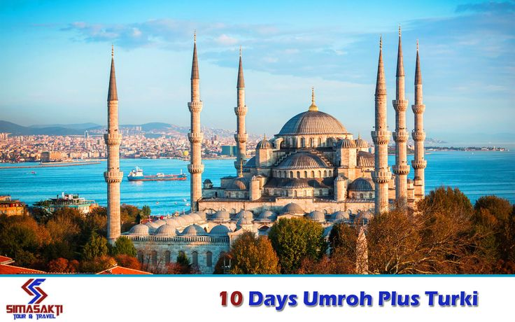 Paket Umroh Plus Turki April 2017 – SimaSakti Umroh