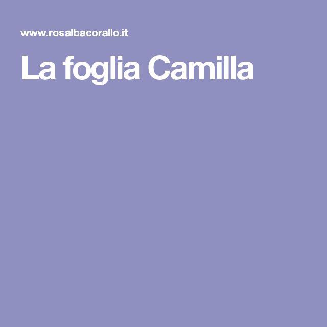 La foglia Camilla