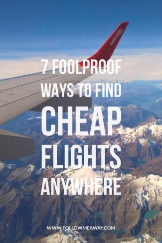 7 Easy Ways To Find Cheap Flights To Anywhere | How To Fly To Europe For Cheap | How To Fly To Asia For Cheap | Cheap Flights To Anywhere | How To Book Cheap Flights On Any Airline | The Best Budget Airlines | How To Fly On A Budget Airlines | How To Travel On A Budget | How To Book Cheap Flights On Any Airlines | Follow Me Away Travel