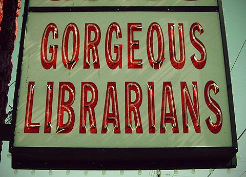 gorgeous librarians #signs #librarians