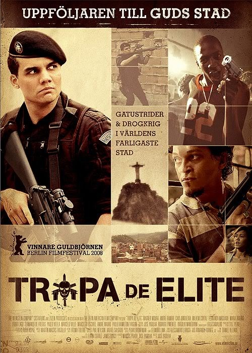 Tropa de Elite (Elite Squad). Film directed by José Padilha about an elite police squad charged with ridding favelas of their ruling drug lords. 2007.