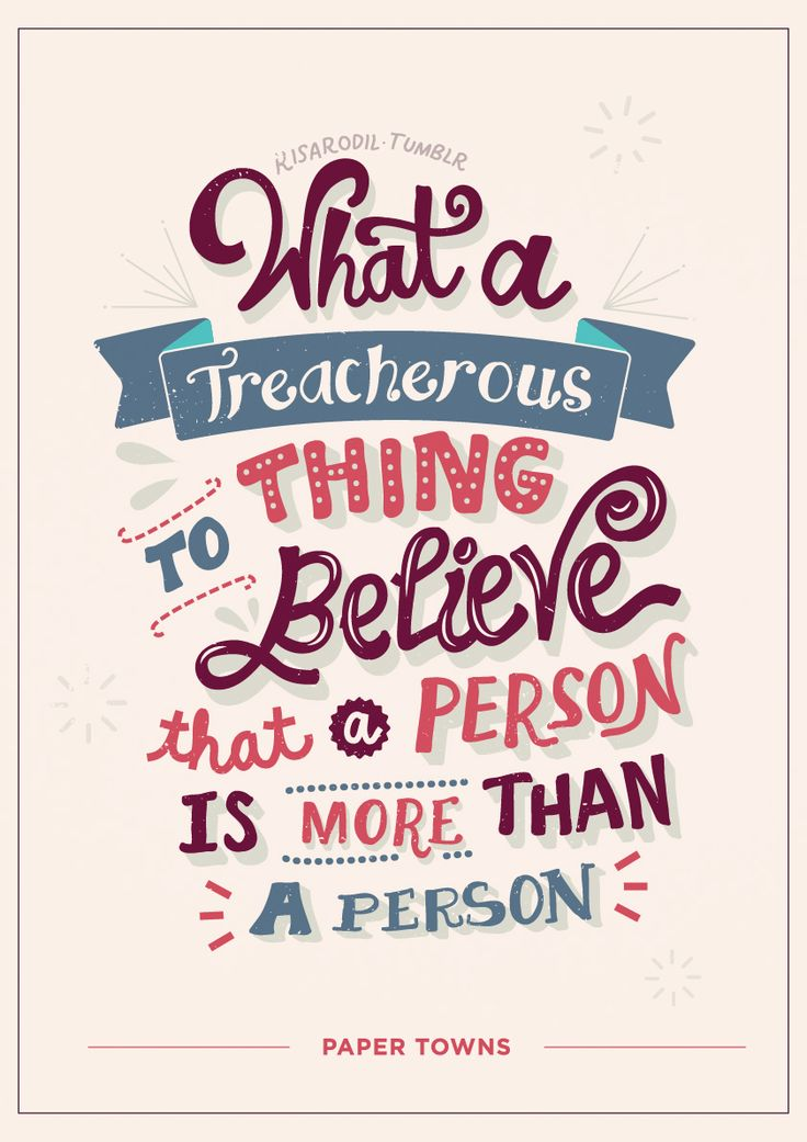 Paper Towns Quotes |Lettering Posters– (These are available onRedbubbleandSociety6)