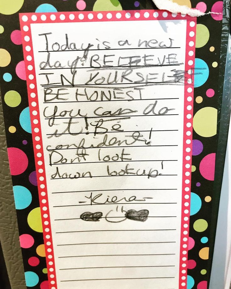 Standing at the stove to make me lunch before I go to work and feeling a little overwhelmed and I look over to find this note my daughter wrote hanging in the side of the refrigerator. At times I feel like my daughters teach me more and lift me up when I need it! Feeling SO blessed for my 3 amazing daughters who give me meaning purpose and drive for each day!