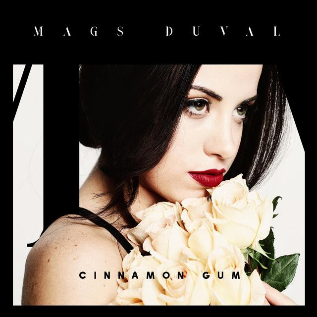 Cinnamon Gum, a song by Mags Duval on Spotify