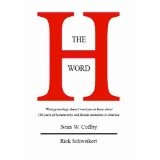 THE H WORD: The diagnostic studies to evaluate symptoms, hysterectomy alternatives, and coping with hysterectomy aftereffects. (Kindle Edition)By Nora W. Coffey