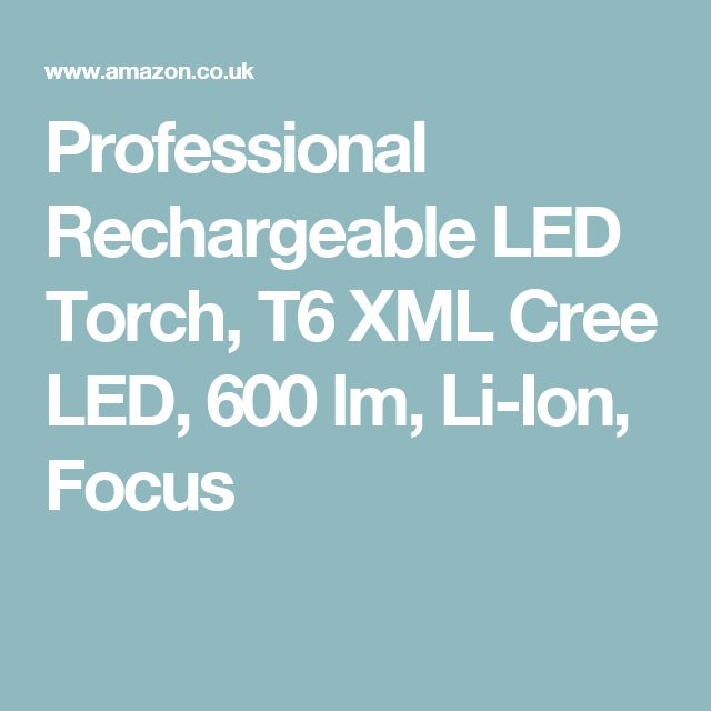 Professional Rechargeable LED Torch, T6 XML Cree LED, 600 lm, Li-Ion, Focus