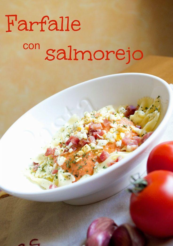 Cocinando en Mislares: FARFALLE con SALMOREJO