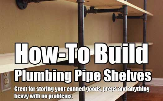 How to Build Plumbing Pipe Shelves. Build strong shelves to hold just about anything. This project would be great for canned food and other heavy preps.