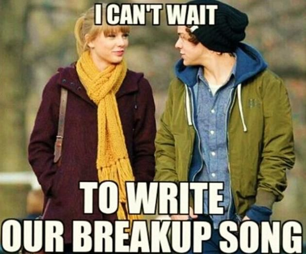 ... Funny Break Up Memes Taylor Swift Break Up Memes ...