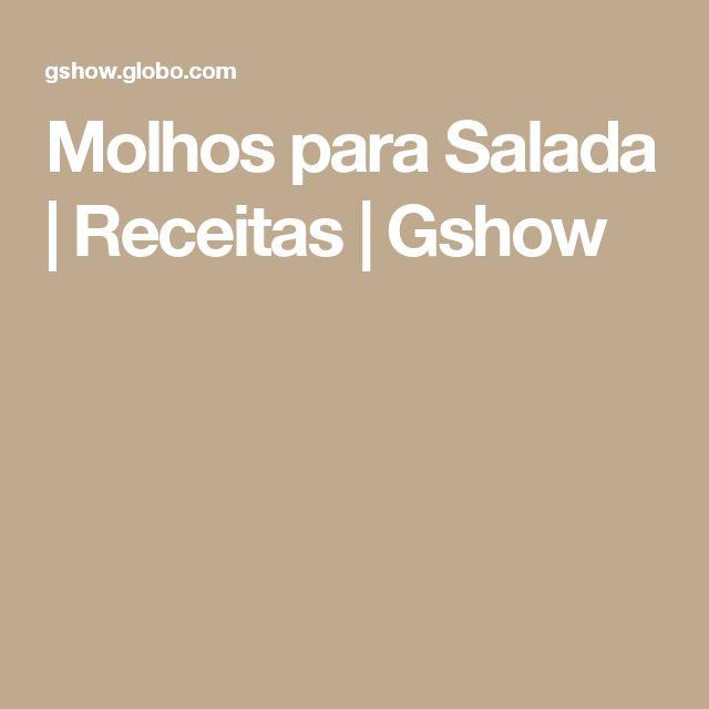 Molhos para Salada | Receitas | Gshow