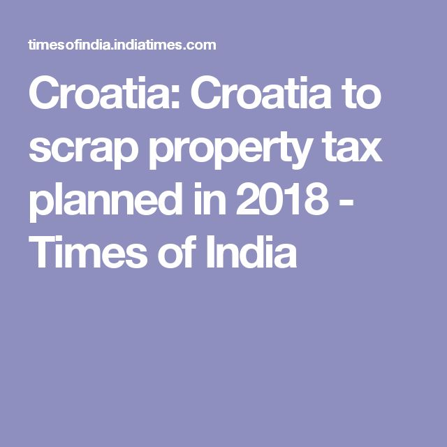 The Croatian government is dropping plans to introduce a property tax from the start of 2018 following widespread opposition to the proposal. Part of wider fiscal reforms, the tax was intended to replace communal and other real estates levies and bring Croatia's system closer into in line with its European Union peers. The government now plans a different approach. The move was viewed by the public as a new tax whereas the government was aiming to reduce overall taxation pressure.