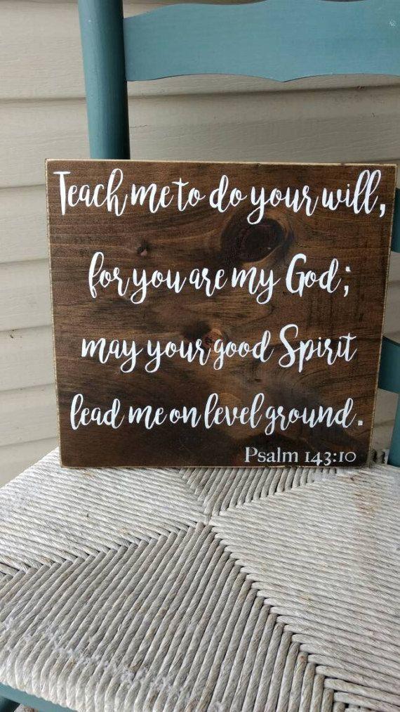 Scripture wooden sign Bible verse wall decor psalm 143:10