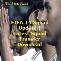 Get FIFA 14 Squad Update free to download and play with all new transferred players. With the all-important Jan exchange screen around the corner, you're about to see your FIFA 14 activity complete...