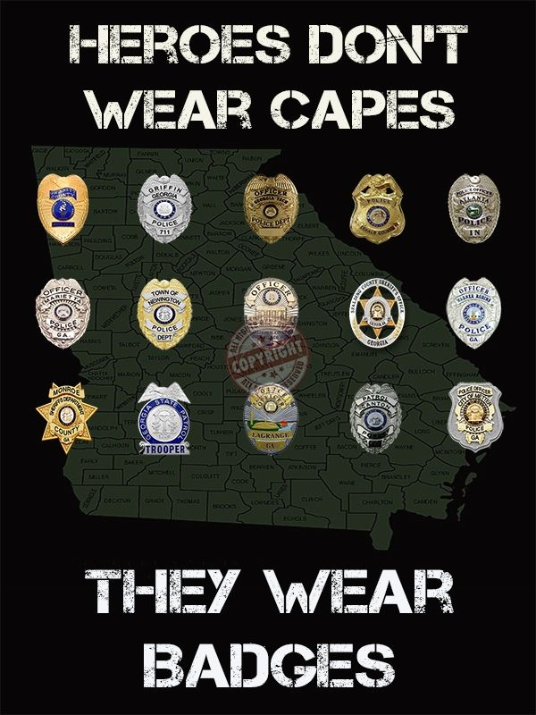 "Georgia law enforcement police patch ""Heroes Don't Wear Capes, They Wear Badges"" poster"
